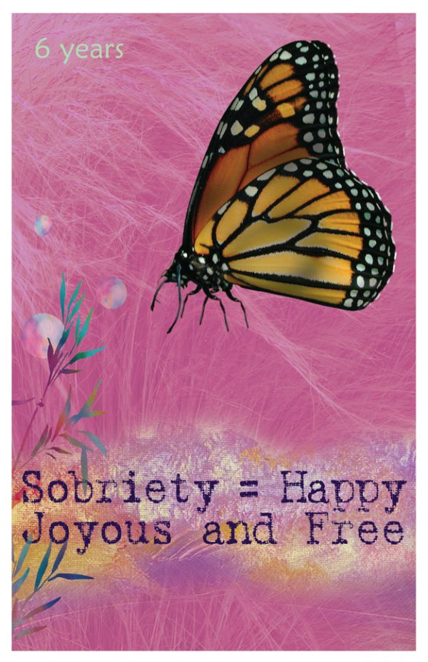 6 year card - Sobriety = Happy Joyous and Free