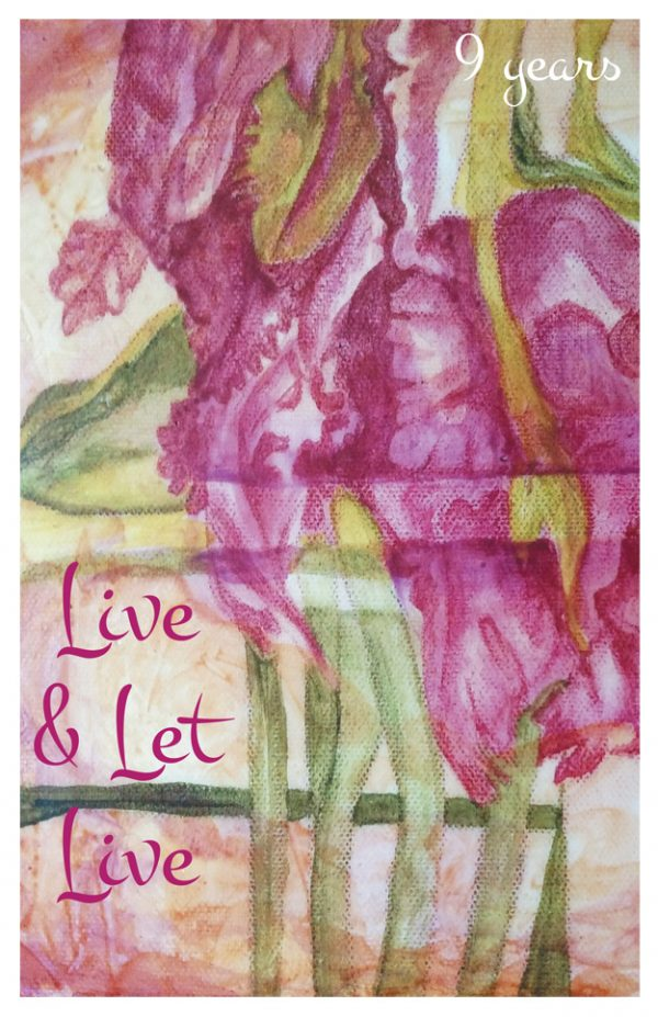 9 year card - Live and Let Live